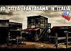 Le 10 città fantasma in Italia
