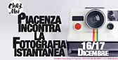 Piacenza incontra la Fotografia Istantanea