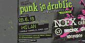 Per la prima volta in Italia il 'Punk in Drublic Music Festival'