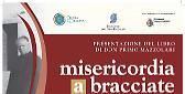 Cultura Don Primo Mazzolari, presentazione del libro 'Misericordia a bracciate'