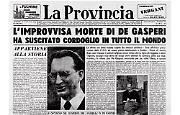 Improvvisa morte per attacco cardiaco dell'onorevole Alcide De Gaspere