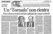 La Guerra del Golfo. Allarme per la scomparsa del Tornado di Cocciolone e Bellini