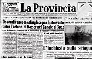 Il governo egiziano di Nasser vuole nazionalizzare il Canale di Suez. Francesi e inglesi non ci stanno