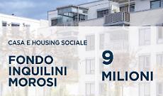 9 milioni di euro per evitare gli sfratti