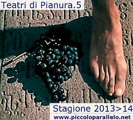 Romanengo: TEATRI DI PIANURA.5 — Stagione 2013/14