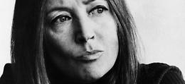 Oriana Fallaci merita una via a lei dedicata