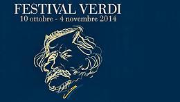 A Parma e a Busseto il Festival Verdi 2014 Dal 10 ottobre al 4 novembre