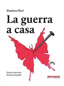 """""""La guerra a casa"""", una testimonianza contro la violenza sulle donne"""