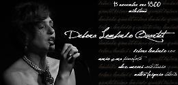 Domenica 15 novembre Debora Lombardo Quartet