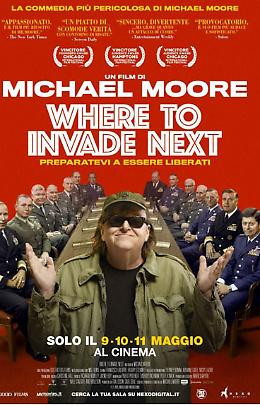 Where to invade next di Michael Moore Lunedì 9 maggio a Spazio Cinema