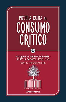 In libreria il consumo critico illustrato a tutti