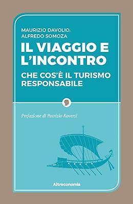 I valori, le regole e le prassi del turismo responsabile