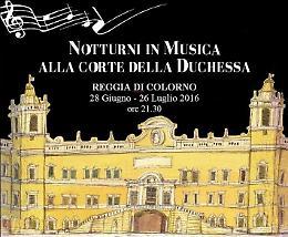 Notturni in musica alla corte della duchessa. 9 luglio: la Filarmonica Arturo Toscanini