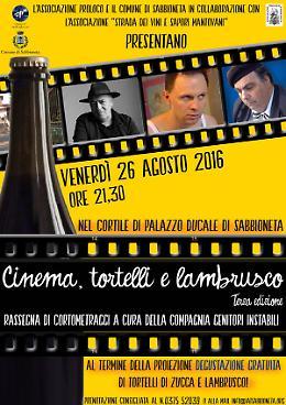 Cinema, Tortelli e Lambrusco al palazzo ducale di Sabbioneta Venerdì 26 agosto
