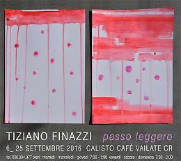 """Il """"Passo leggero"""" di Tiziano Finazzi in mostra"""