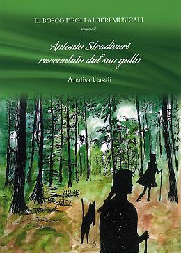 """Con il quotidiano La Provincia - """"Stradivari raccontato dal suo gatto"""" """"Il bosco degli alberi musicali"""""""