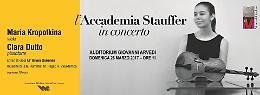 L'Accademia Stauffer in concerto - Maria Kropotkina (viola) e Clara Dutto (pianoforte)