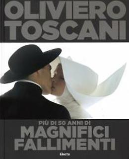 Oliviero Toscani – 50 anni di magnifici fallimenti (...e provocazioni)
