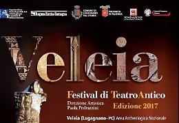 Veleia - Lugagnano Val D'arda (PC). Festival di Teatro antico Dal 14 al 21 Luglio