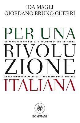 Per una rivoluzione italiana - Ida Magli, Giordano Bruno Guerri