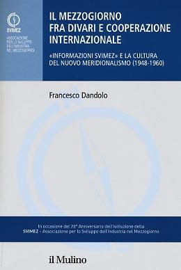Il mezzogiorno fra divari e cooperazione - Francesco Dandolo