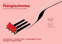 Salsomaggiore (Parma). Mangiacinema - Festa del Cibo d'autore e del Cinema goloso 27 Settembre/4 Ottobre