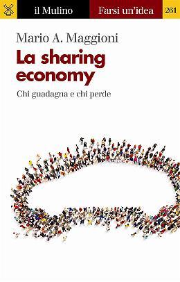 La sharing economy - Mario A. Maggioni