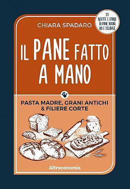 """""""Il pane fatto a mano"""" - Chiara Spadaro"""