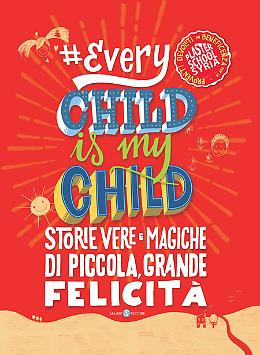Every Child Is My Child - Michela Murgia e autori vari