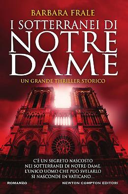 I sotterranei di Notre-Dame - Barbara Frale