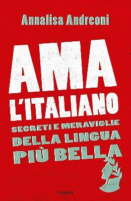Ama l'italiano - Annalisa Andreoni