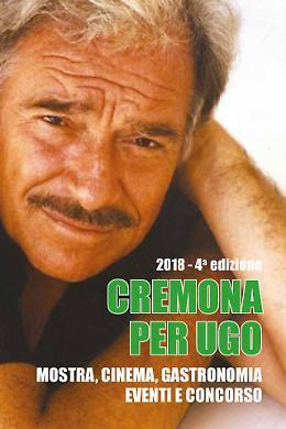 'Cremona per Ugo', incontri e premi