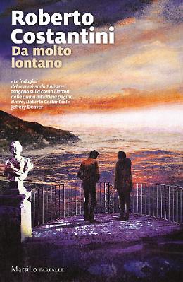Costantini presenta il nuovo romanzo 'Da molto lontano'