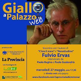 A «Giallo a Palazzo web» c'è Fulvio Ervas