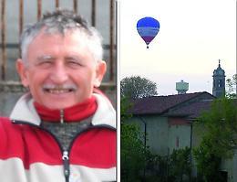 L'ultimo volo di Bartolomeo, il paese saluta l'uomo delle mongolfiere