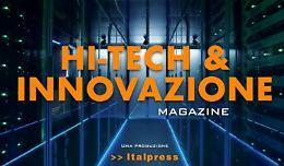 """Editoria, Italpress lancia """"Hi Tech & Innovazione Magazine"""""""