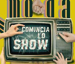 """Modà, esce il nuovo singolo """"Comincia lo show"""""""
