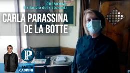 Il rilancio dei ristoranti: Carla Parassina de La Botte