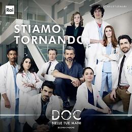 «DOC - Nelle tue mani», seconda stagione per la serie evento 'cremonese'