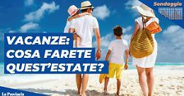 Italia in zona bianca e estate vicina: quest'anno andrai in vacanza?