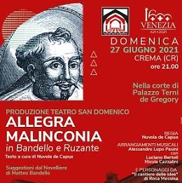 Allegra malinconia  in Bandello e Ruzante produzione Teatro San Domenico