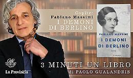 Fabiano Massimi presenta 'I demoni di Berlino'