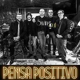 """Jazz Swing"" Concerto Rassegna ""Pensa Positivo"""