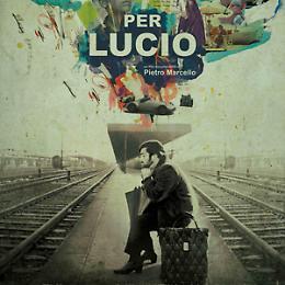 """""""Per Lucio"""" Arena Giardino Cinema"""