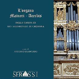 Presentazione del libro L'Organo Maineri-Acerbis della Chiesa di San Sigismondo