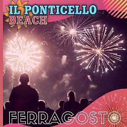 Ferragosto 2021 al Ponticello Beach