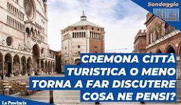 Cremona città turistica o meno torna a far discutere. Cosa ne pensi?