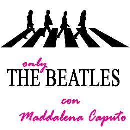 Only Beatles con Maddalena Caputo