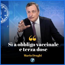 """Draghi: """"Sì a obbligo vaccinale  e terza dose"""""""