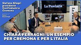 Stefano Allegri: Chiara Ferragni, un esempio per Cremona e per l'Italia